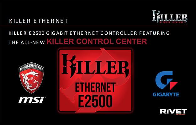 killer e2500 slide launch