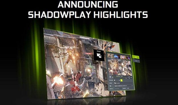 NVIDIA ShadowPlay Highlights 1