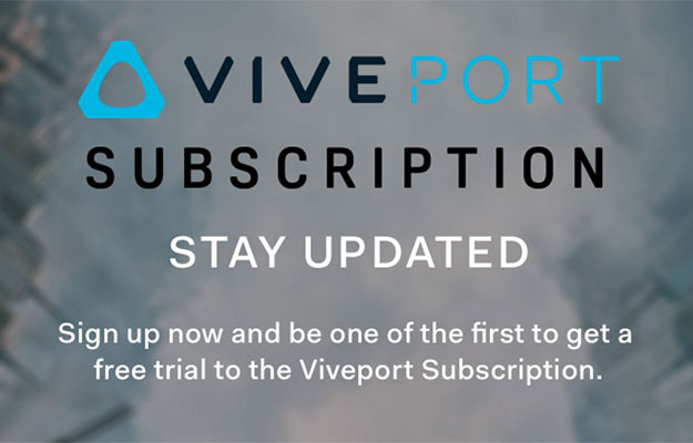 HTC Launches $7/Month Viveport Subscription VR App Service