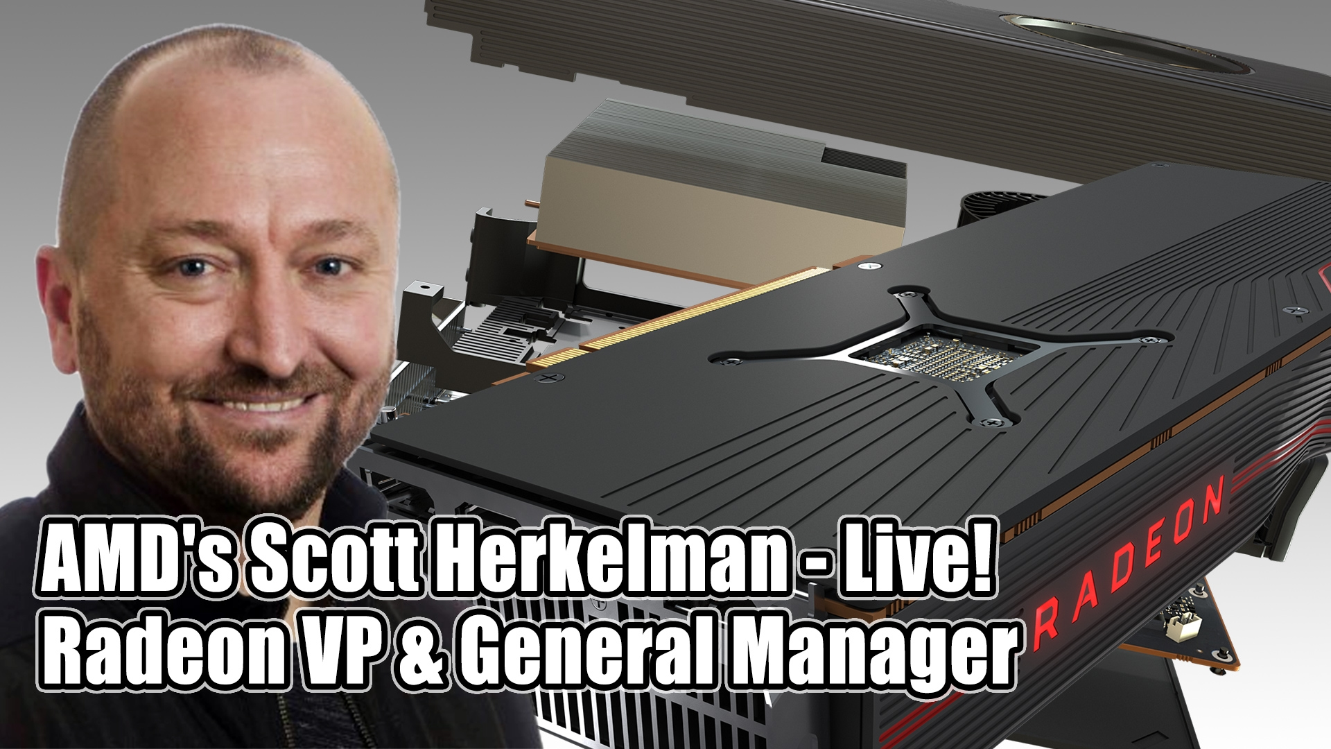 AMD Radeon VP And GM Scott Herkelman Joins Hot Hardware's 2.5 Geeks Podcast TODAY At 4PM ET!