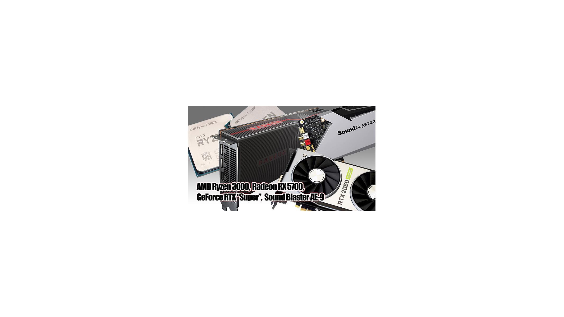 2 5 Geeks: AMD Ryzen 3000 Series, Radeon RX 5700, RTX 2070