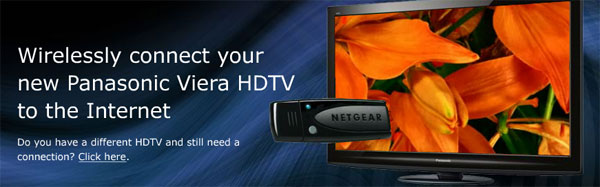 Panasonic Partners With Netgear To Connect HDTVs To The
