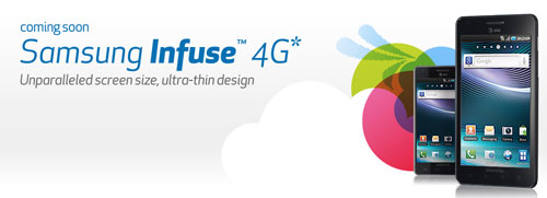 AT&T To Get Ultra-Thin 4G Samsung Infuse 4G | HotHardware