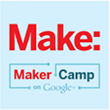 "MAKE Magazine and Google Team Up on Tinkerer's Paradise Called ""Maker Camp"""
