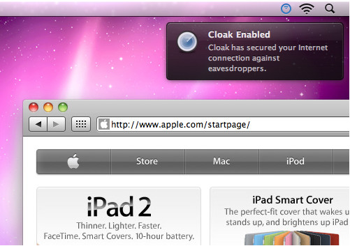 Cloak Supports iPads iPhones and Macs