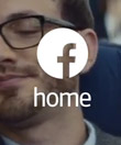 Facebook Rolls Out First Facebook Home TV Ad, Software For People, Not Hardware