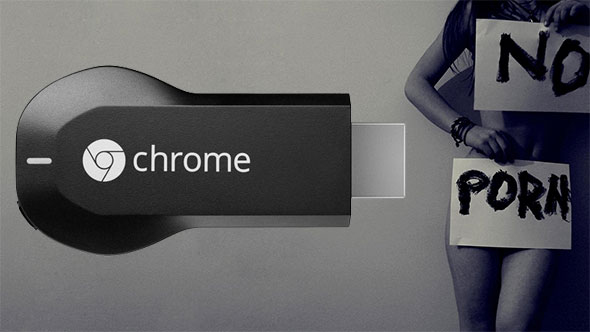 Chromecast No Porn