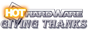"HotHardware.com ""Giving Thanks"" - FREE Stuff!"